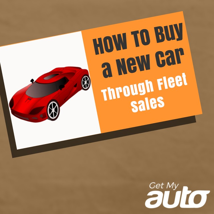 How to Buy a New Car Through Fleet Sales | Get My Auto
