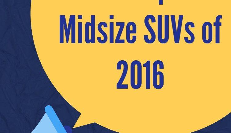 The-Top-5-Midsize-SUVs-of-2016-GetMyAuto