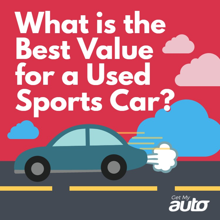 What Is The Best Value For A Used Sports Car?