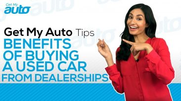 The Benefits of Buying a Used Car from a Dealership GetMyAuto