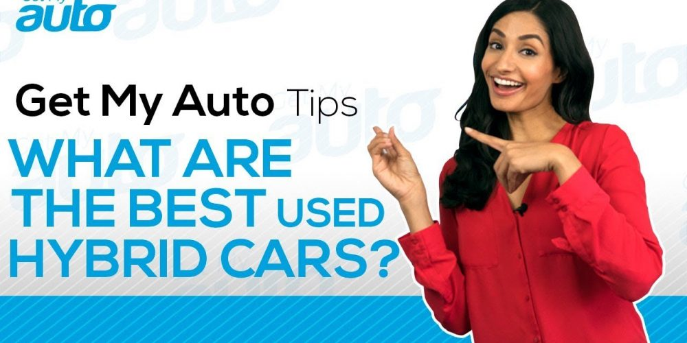 What are the Best Used Hybrid Cars GetMyAuto