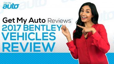 2017 Bentley Vehicles Review GetMyAuto