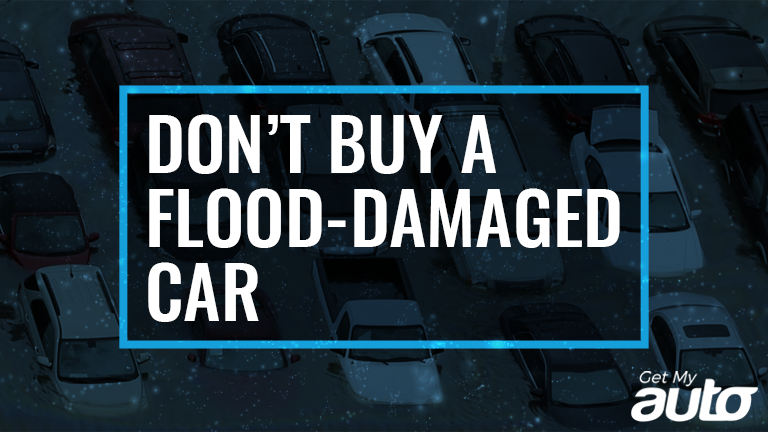 Dont-Buy-a-Flood-Damaged-Car GetMyAuto