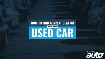 How to Find a Great Deal on Your Next Used Car-GetMyAuto