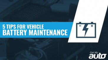 5 Tips for Vehicle Battery Maintenance GetMyAuto