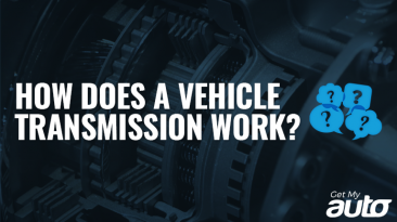 How Does a Vehicle Transmission Work GetMyAuto