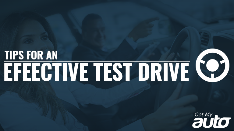 Tips for an Effective Test Drive GetMyAuto
