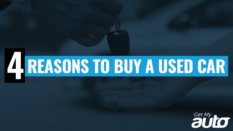 4 Reasons to Buy a Used Car GetMyAuto