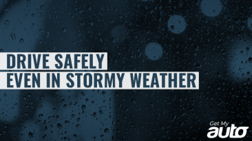 Drive Safely—Even in Stormy Weather GetMyAuto