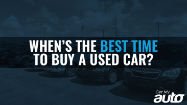 When's the Best Time to Buy a Used Car GetMyAuto