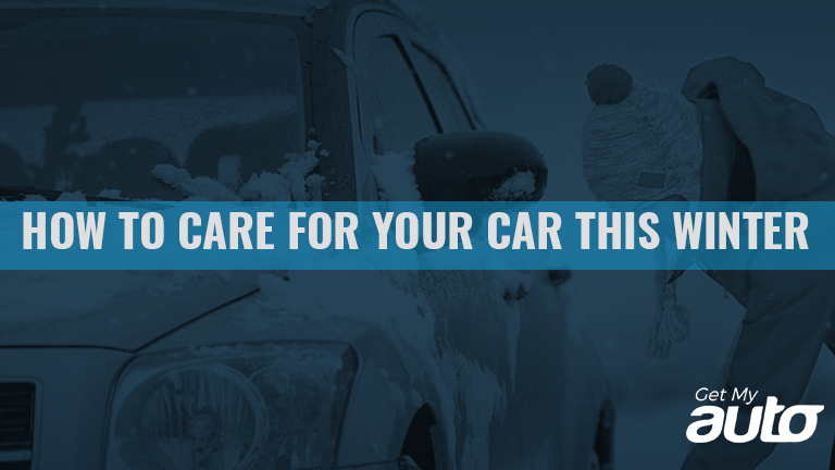 How to Care for Your Car This Winter GetMyAuto