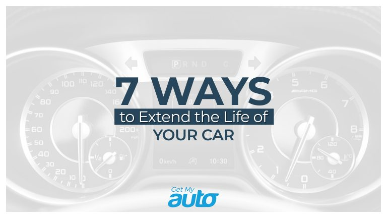 7 Ways to Extend the Life of Your Car GetMyAuto