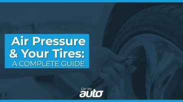 Air Pressure and Your Tires: A Complete Guide GetMyAuto