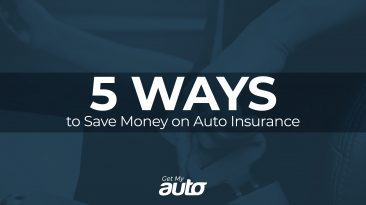 5 Ways to Save Money on Auto Insurance GetMyAuto