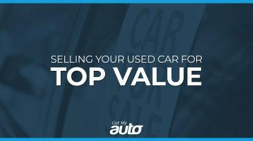 Selling Your Used Car for Top Value GetMyAuto
